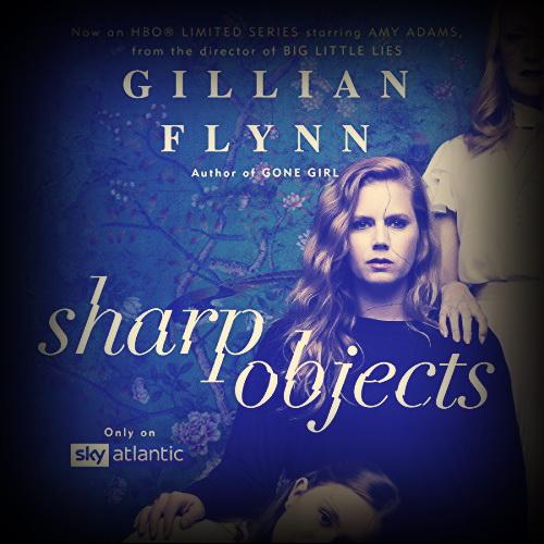 دانلود کتاب صوتی انگلیسی Sharp Objects اثر Gillian Flynn